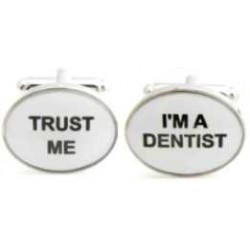 Trust me I'm a dentist
